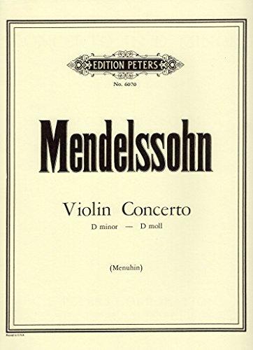 Mendelssohn: Violin Concerto in D Minor
