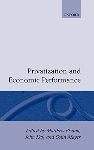 Privatization and Economic Performance by Oxford University Press