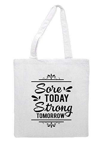 Shopper Tote Strong Statement Fitness White Tomorrow Bag Motivation Today Sore TxUqS8