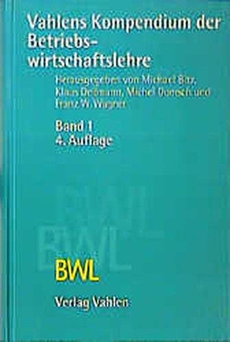 vahlens-kompendium-der-betriebswirtschaftslehre-2-bde-bd-1