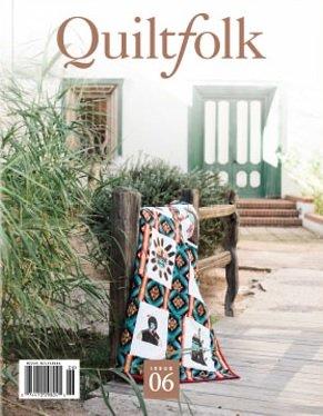 Quiltfolk Magazine Issue 06: Arizona - Quilt Magazine