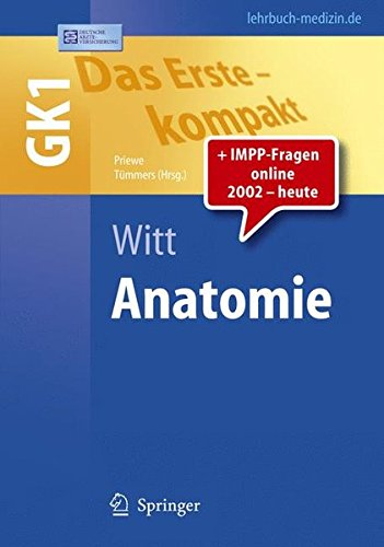 Das Erste - kompakt: Anatomie - GK1 (Springer-Lehrbuch)