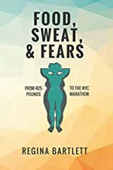 Food, Sweat, & Fears Paperback