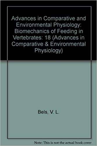 Biomechanics of Feeding in Vertebrates (Advances in Comparative and Environmental Physiology)