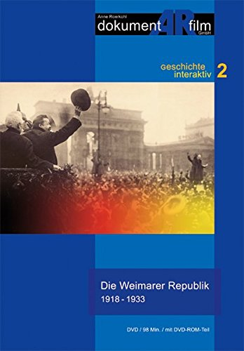 Die Weimarer Republik 1918-1933, 1 DVD-Video