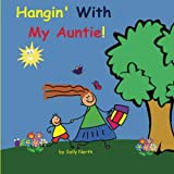 Best Aunt Books - Hangin With My Auntie! (boy version) Review