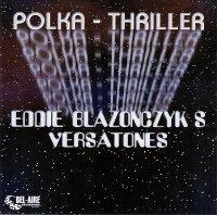 Eddie Blazonczyk's Versatones Featuring Eddie Blazonczyk Jr. - My Father's Shoes