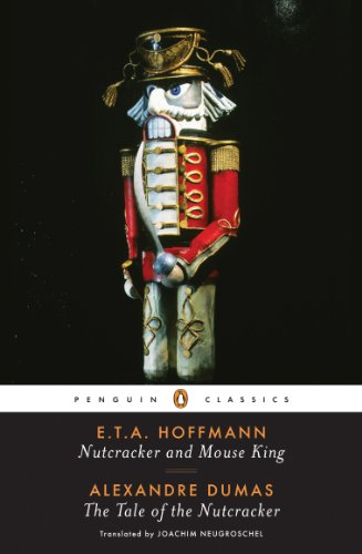 Nutcracker and Mouse King and The Tale of the Nutcracker (Penguin ()