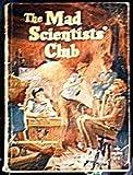 Mad Scientists' Club