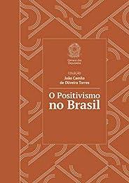 O Positivismo no Brasil