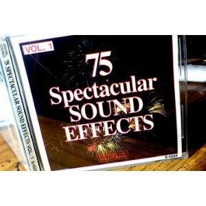 75 Spectacular Sound Effects, Vol. 1