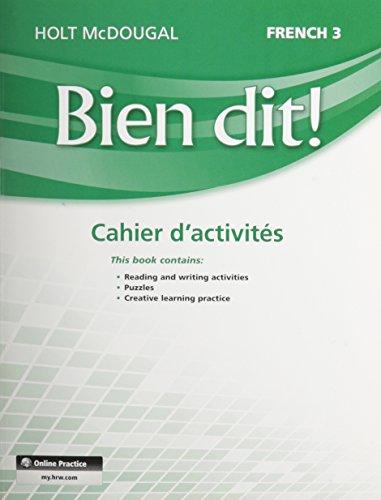 - Bien dit!: Cahier d'activités Student Edition Level 3 (French Edition)
