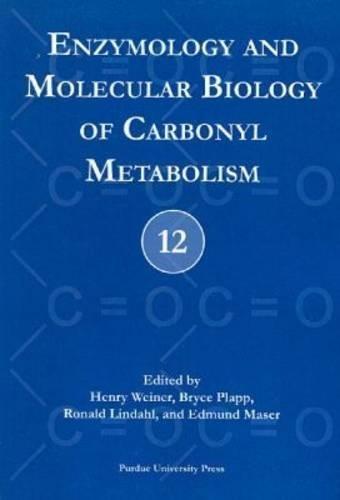 Enzymology and Molecular Biology of Carbonyl Metabolism (No. 12) ePub fb2 book