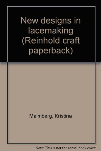 New Designs in Lace Making (Reinhold craft
