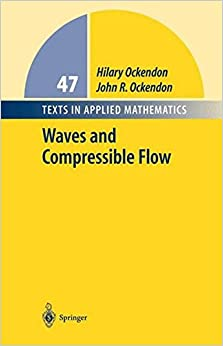 Book Waves and Compressible Flow (Texts in Applied Mathematics)