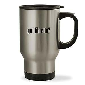 got libretto? - 14oz Sturdy Stainless Steel Travel Mug, Silver