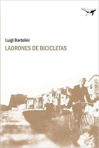 Ladrones De Bicicletas (Sajalín): Amazon.es: Bartolini, Luigi ...