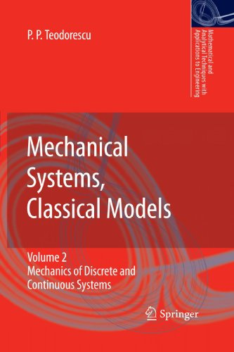Mechanical Systems, Classical Models: Volume II: Mechanics of Discrete and Continuous Systems (Mathematical and Analytic