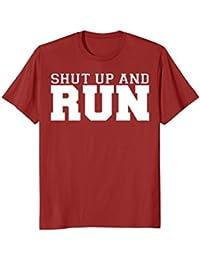 Shut Up and Run funny runner's running t-shirt