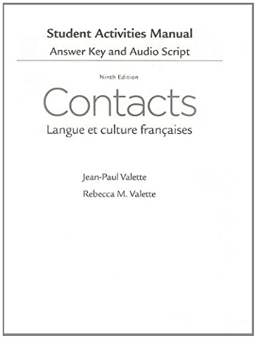 SAM Answer Key with Audio Script for Valette/Valette's Contacts: Langue et culture françaises, 9th (Contacts French Book)