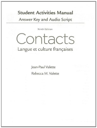 SAM Answer Key with Audio Script for Valette/Valette's Contacts: Langue et culture françaises, 9th