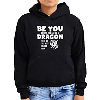 Be you unless you can be a dragon Women Hoodie