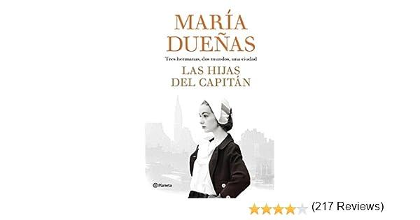 Las hijas del Capitán eBook: Dueñas, María: Amazon.es: Tienda Kindle