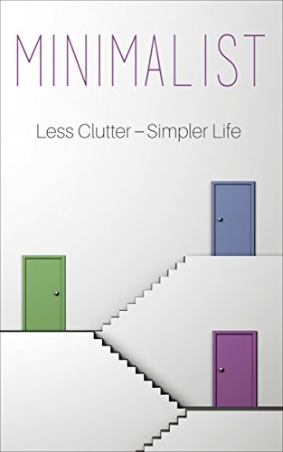 minimalist-a-minimalist-guide-to-do-more-with-less-to-simplify-your-life-minimalists-minimalist-livi