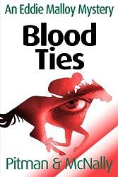 Blood Ties (The Eddie Malloy Series Book 3)