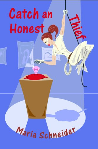 Catch an Honest Thief (A Haven Mystery Book 1) by [Schneider, Maria E.]