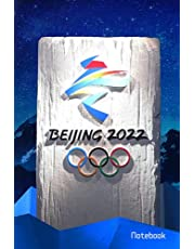 """Winter Olympic Games Notebook / Journal / Notepad / Diary: Beijing 2022, Composition Book, 100 pages 6x9"""""""