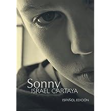Sonny: Inspirada en una extraordinaria historia real.