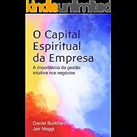 O Capital Espiritual da Empresa