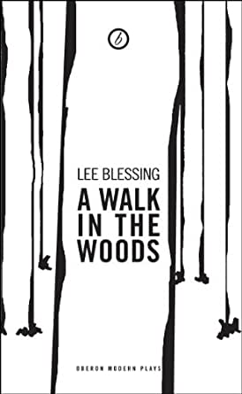 A literary analysis of a walk in the woods by lee blessing