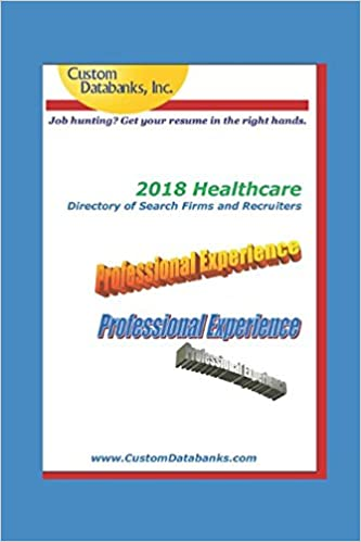 2018 healthcare directory of search firms and recruiters job hunting get your resume in the right hands jane lockshin 9781980693055 amazoncom books