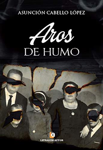 Aros de humo (Spanish Edition) by [Cabello López, Asunción]