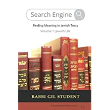 Search Engine: Finding Meaning in Jewish Texts: Volume 1: Jewish Life