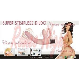 Super Strapless Dildo Hand Free Vibration and Escalation