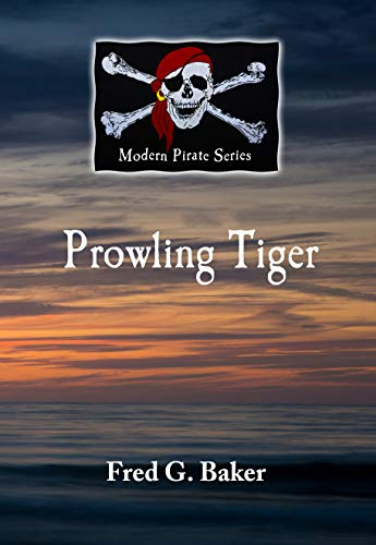 (Prowling Tiger: The Modern Pirate Series)