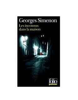 Les inconnus dans la maison, Simenon, Georges