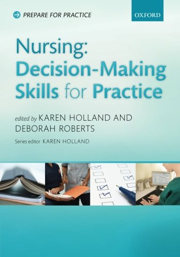 Nursing: Decision Making for Practice (Prepare for Practice)