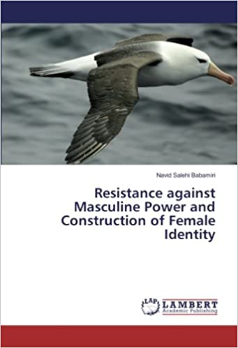 Book Resistance against Masculine Power and Construction of Female Identity