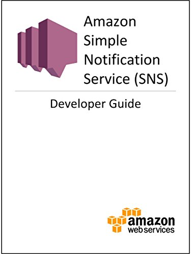 Amazon Simple Notification Service (SNS) Developer Guide