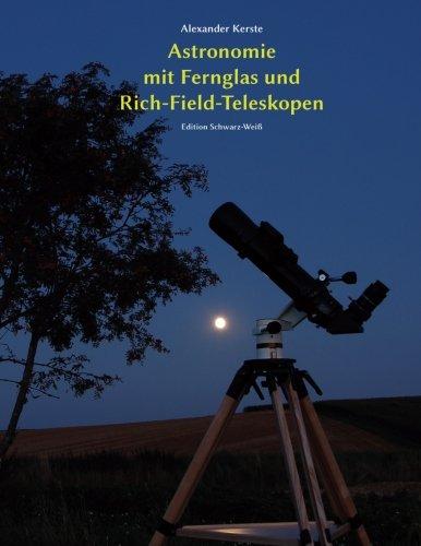 astronomie-mit-fernglas-und-rich-field-teleskopen-edition-schwarz-weiss