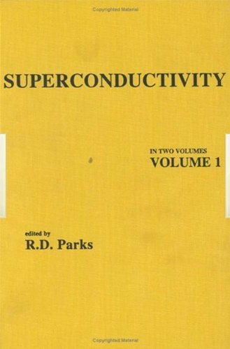 Superconductivity: Part 1 by R. D. Parks (1969-04-01)