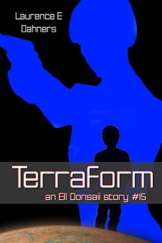Terraform (an Ell Donsaii story #15) ()