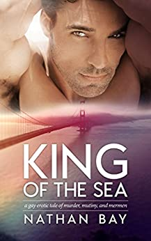 King of the Sea by [Bay, Nathan]
