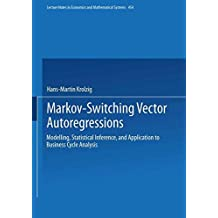 Markov-Switching Vector Autoregressions: Modelling, Statistical Inference, and Application to Business Cycle Analysis