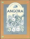 Angora: A Handbook for Spinners