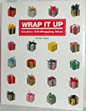img - for Wrap It Up: Creative Gift-Wrapping Ideas by Yoshiko Hase (1991-10-03) book / textbook / text book